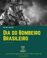 02 de Julho - Dia do Bombeiro