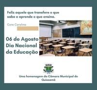 06 de Agosto - Dia Nacional da Educação