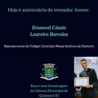 28 de Agosto - Aniversário do vereador Jovem Emanoel Cássio Loureiro Barcelos