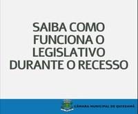 Câmara de Quissamã tem expediente normal durante o recesso parlamentar.
