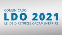 LDO 2021- Aprovado em 2° turno o Projeto de Lei n°65/2020 que dispõe sobre as diretrizes para elaboração e execução da Lei orçamentária do exercício fiscal de 2021 e dá outras providências.